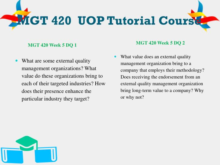 MGT 420  UOP Tutorial Course