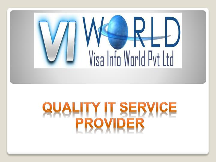 Quality it service provider