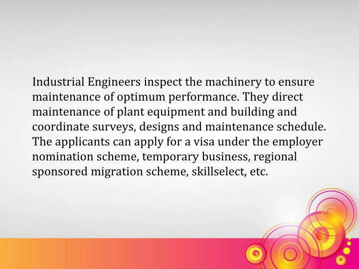Industrial Engineers inspect the machinery to ensure