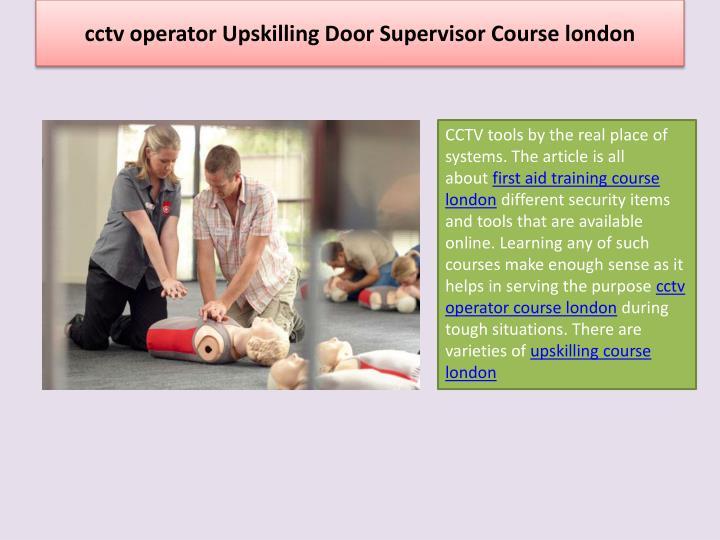 cctv operator Upskilling Door Supervisor Course london