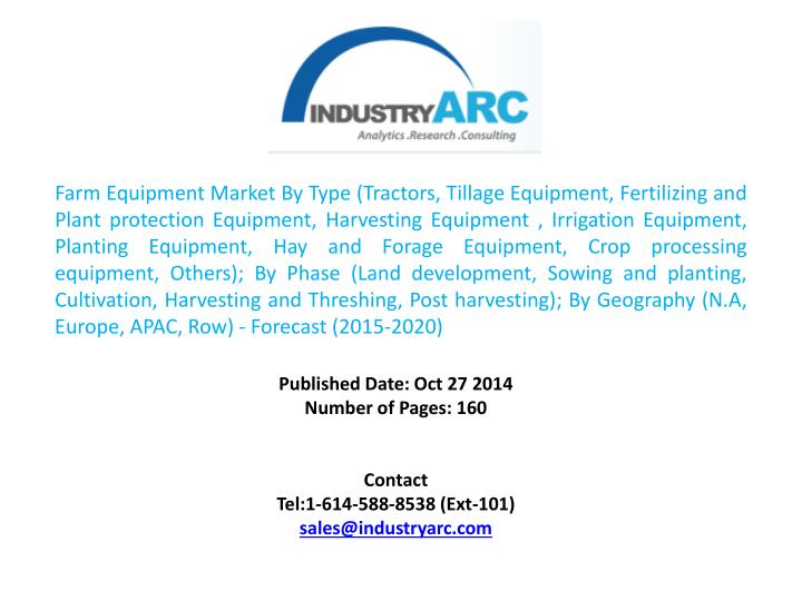 Farm Equipment Market By Type (Tractors, Tillage Equipment, Fertilizing and