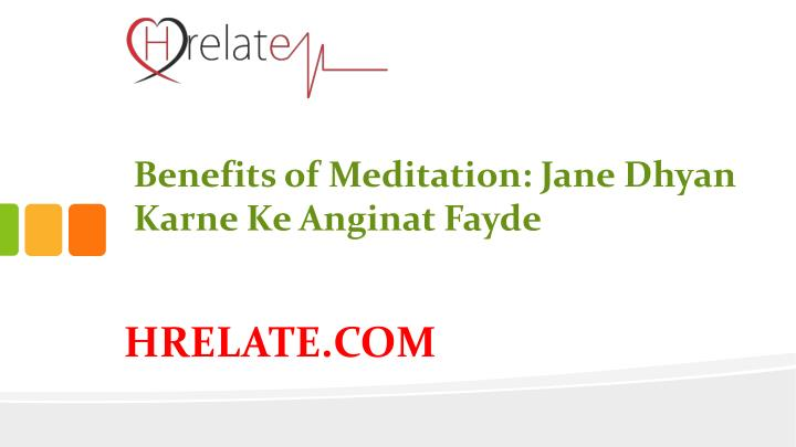 Benefits of Meditation: Jane
