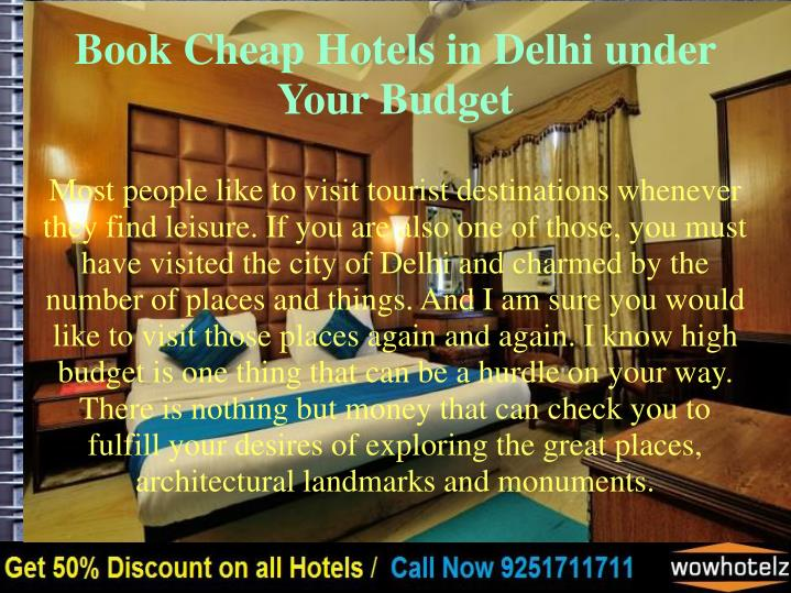 Book cheap hotels in delhi under your budget