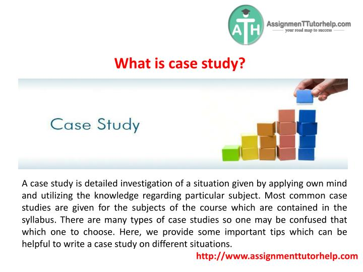 What is case study?