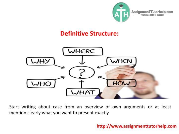 Definitive Structure: