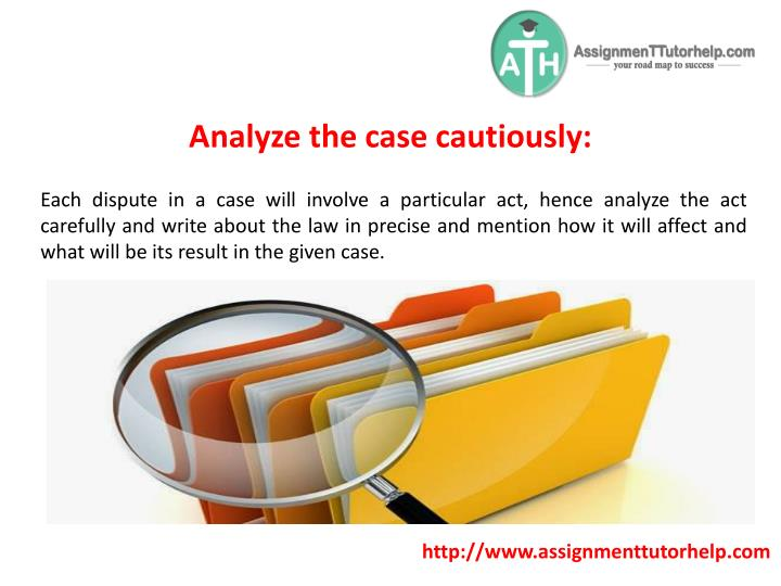 Analyze the case cautiously: