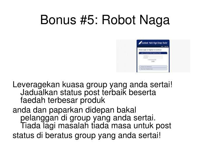 Bonus #5: Robot Naga