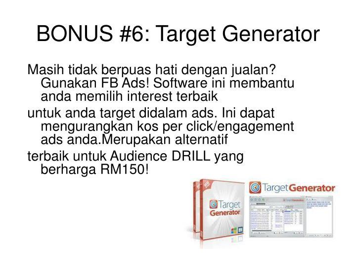 BONUS #6: Target Generator