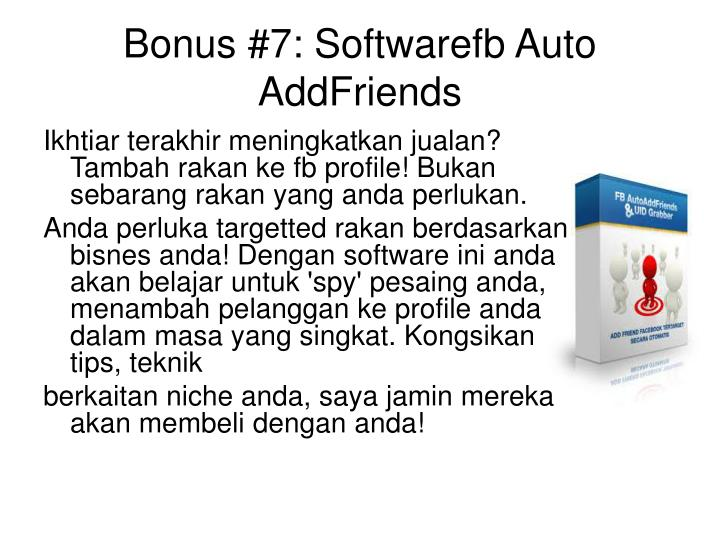 Bonus #7: Softwarefb Auto AddFriends