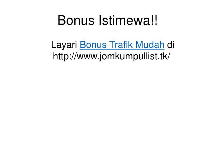 Bonus Istimewa!!