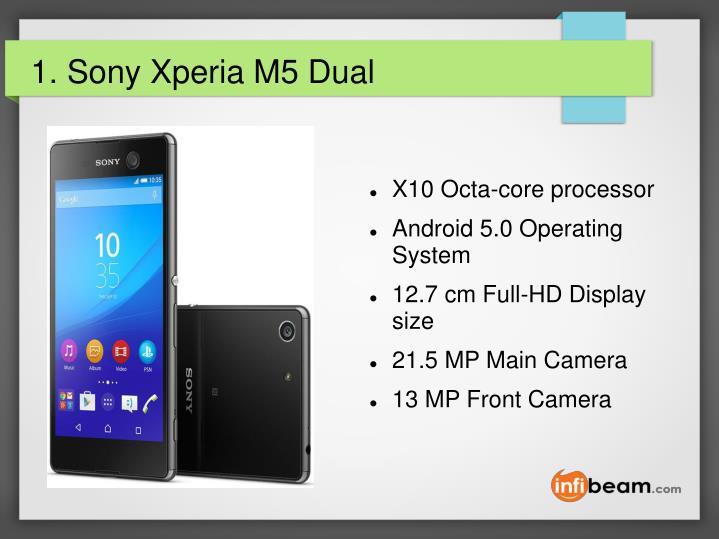 1. Sony Xperia M5 Dual