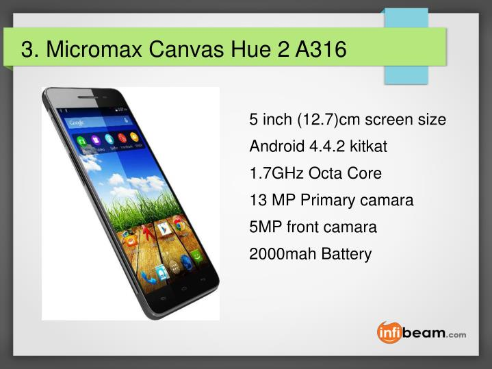 5 inch (12.7)cm screen size