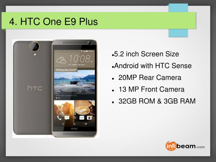 4. HTC One E9 Plus