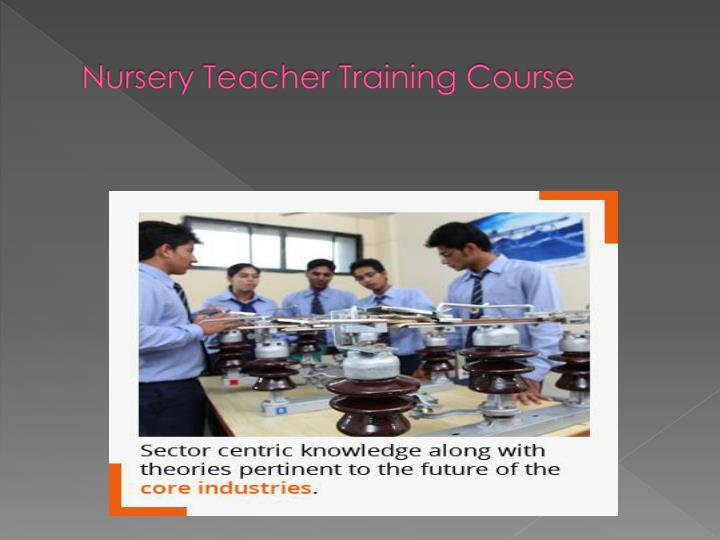 Nursery Teacher Training Course