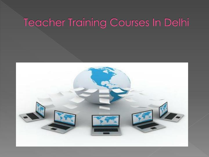 Teacher training courses in delhi