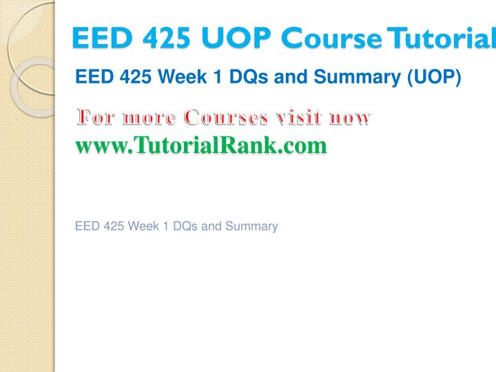Eed 425 uop course tutorial2