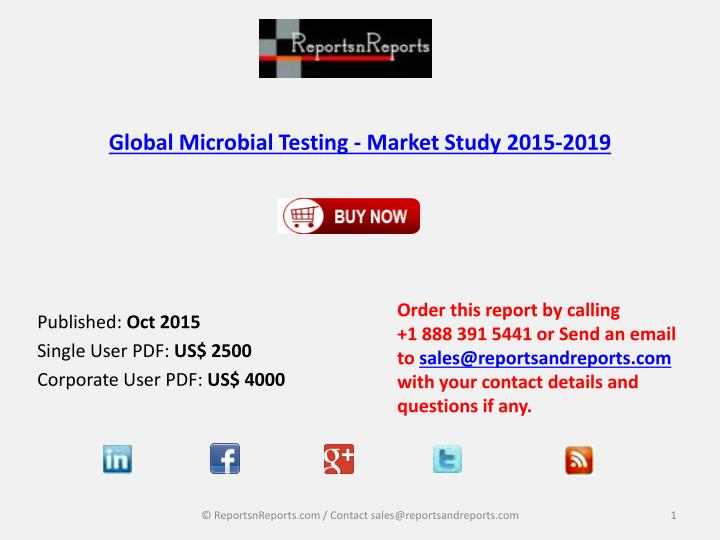 Global microbial testing market study 2015 2019