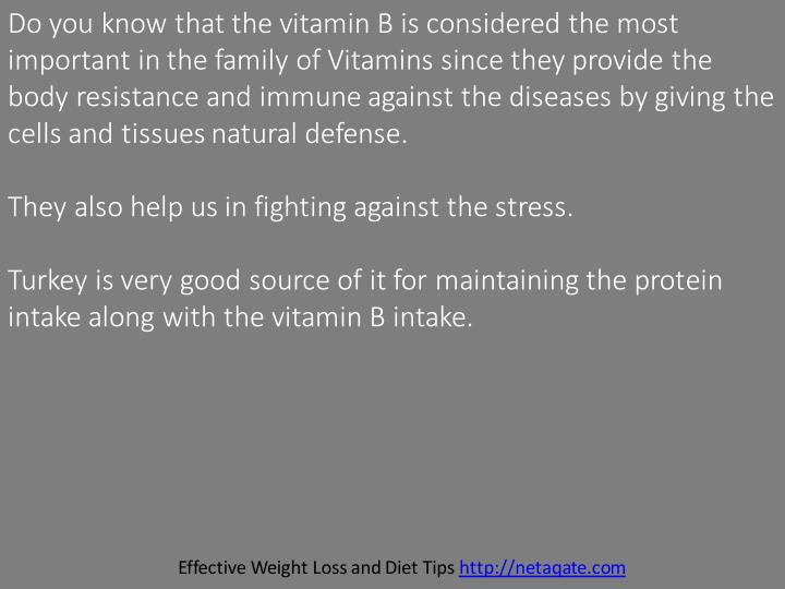 Do you know that the vitamin B is considered the most