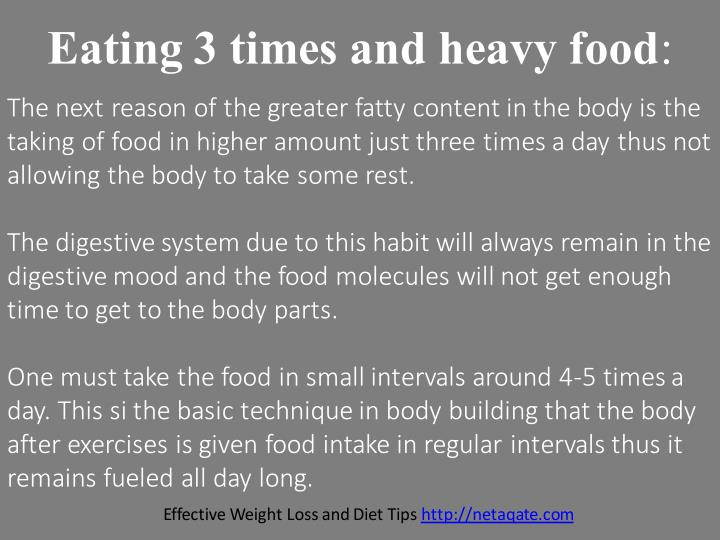 Eating 3 times and heavy food