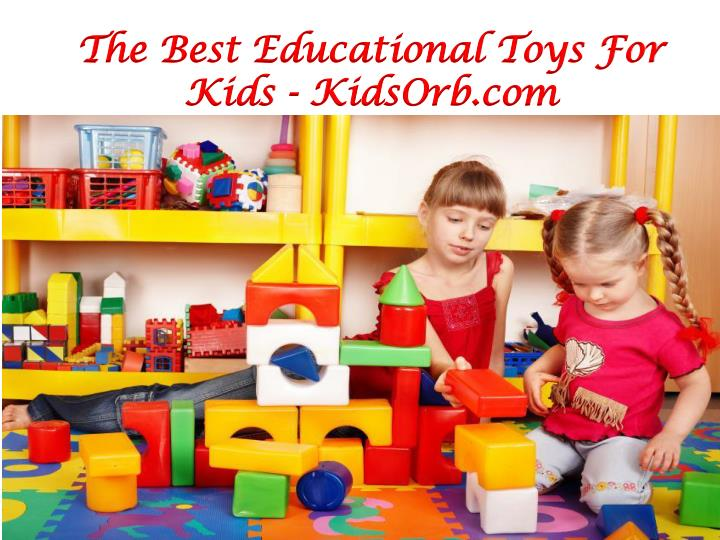 The Best Educational Toys For