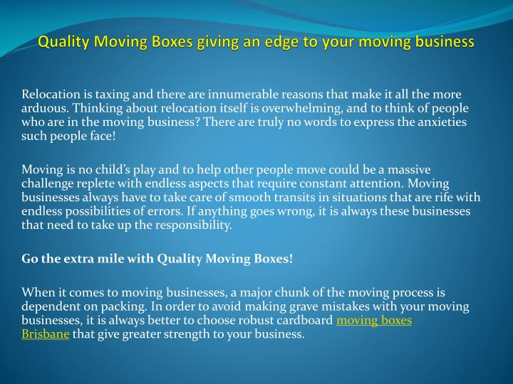 Quality moving boxes giving an edge to your moving business