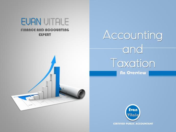 Accounting and taxation an overview
