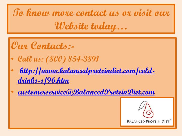 To know more contact us or visit our website today