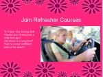 join refresher courses