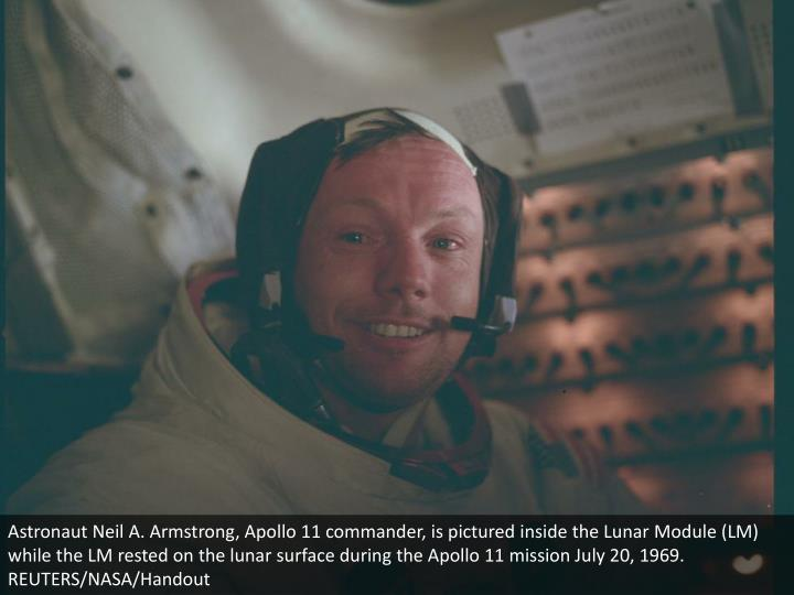 Astronaut Neil A. Armstrong, Apollo 11 commander, is pictured inside the Lunar Module (LM) while the LM rested on the lunar surface during the Apollo 11 mission July 20, 1969. REUTERS/NASA/Handout
