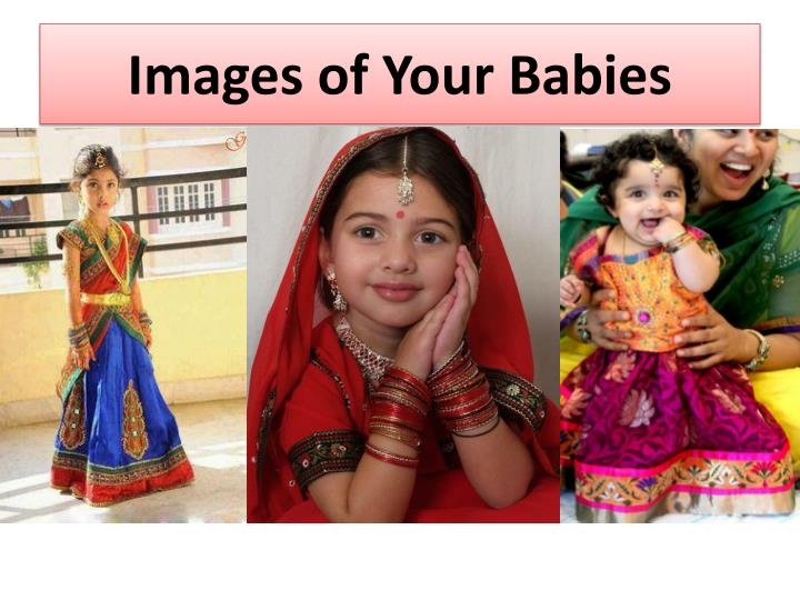 Images of Your Babies
