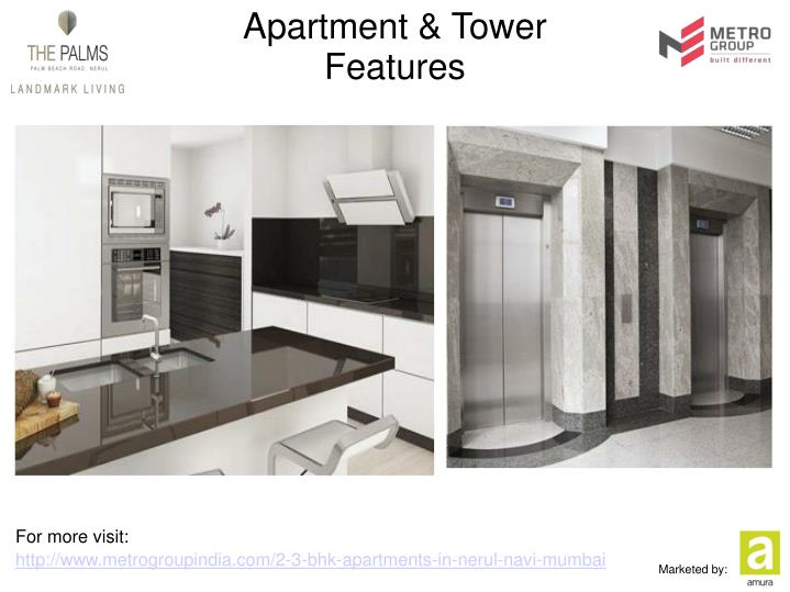 Apartment tower features