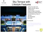 sky terrace with lifestyle features