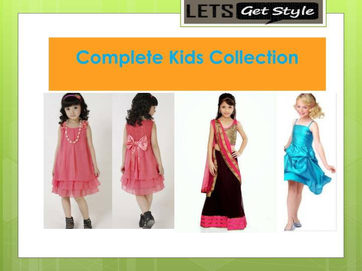 Complete kids collection