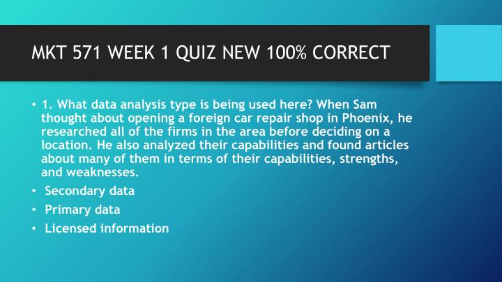 MKT 571 WEEK 1 QUIZ NEW 100%