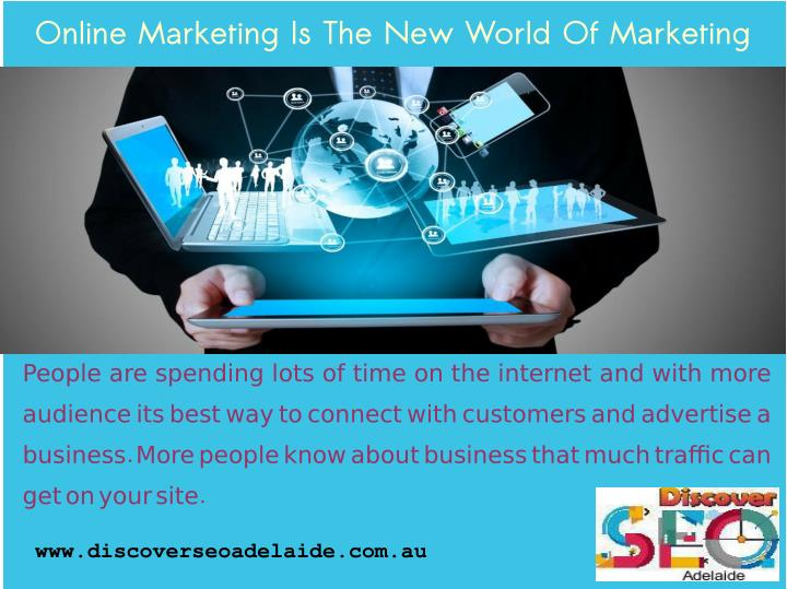 Online Marketing Is The New World Of Marketing