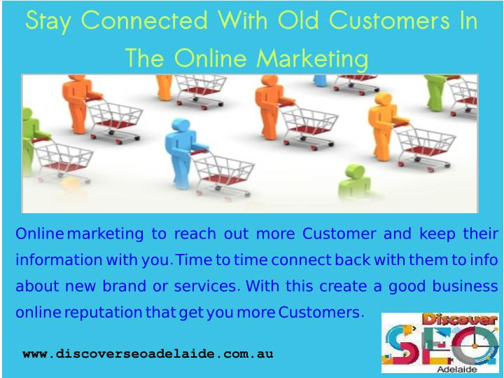 Stay Connected With Old Customers In