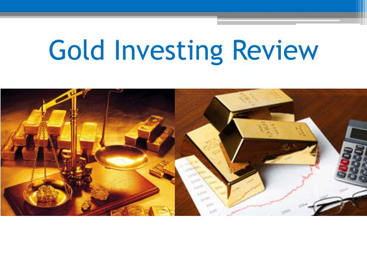 Gold investing review