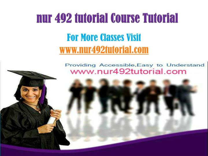 Nur 492 tutorial course tutorial