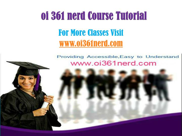 Oi 361 nerd course tutorial