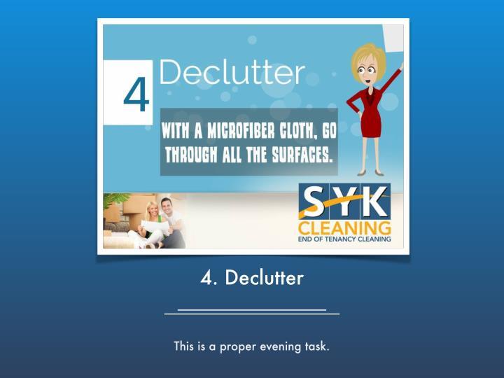 4. Declutter