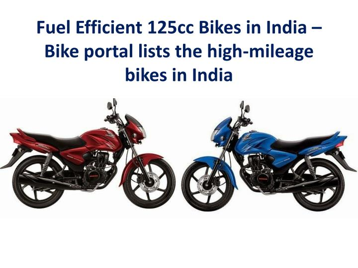 Fuel Efficient 125cc Bikes in India – Bike portal lists the high-mileage bikes in India