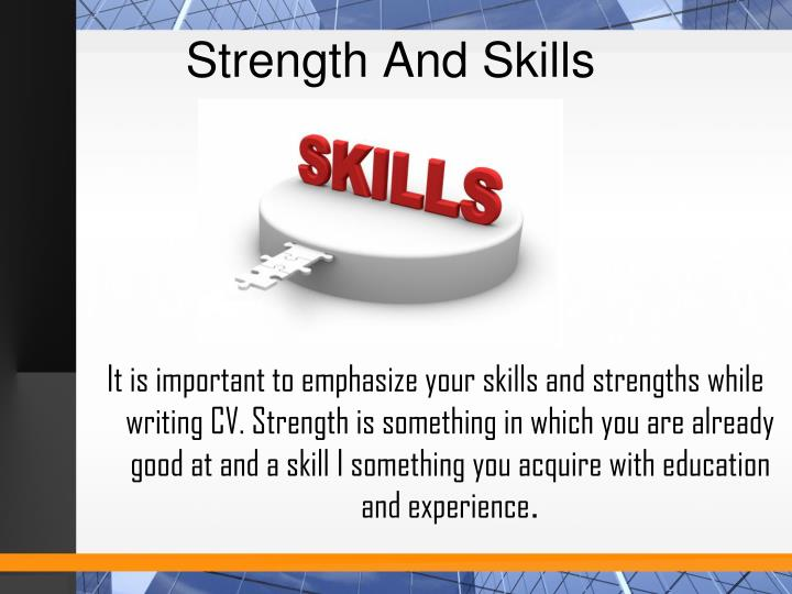 Strength And Skills