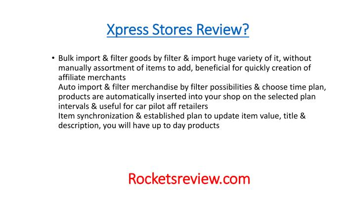 Xpress Stores Review?