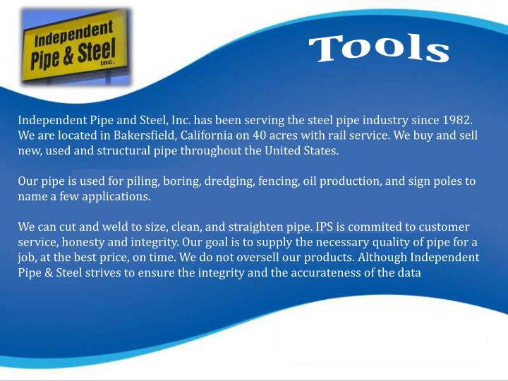 Independent Pipe and Steel, Inc. has been serving the steel pipe industry since 1982.