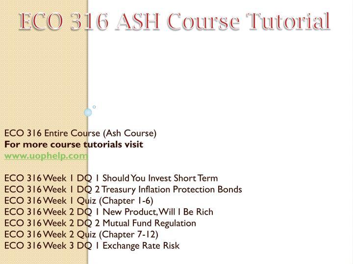 ECO 316 ASH Course