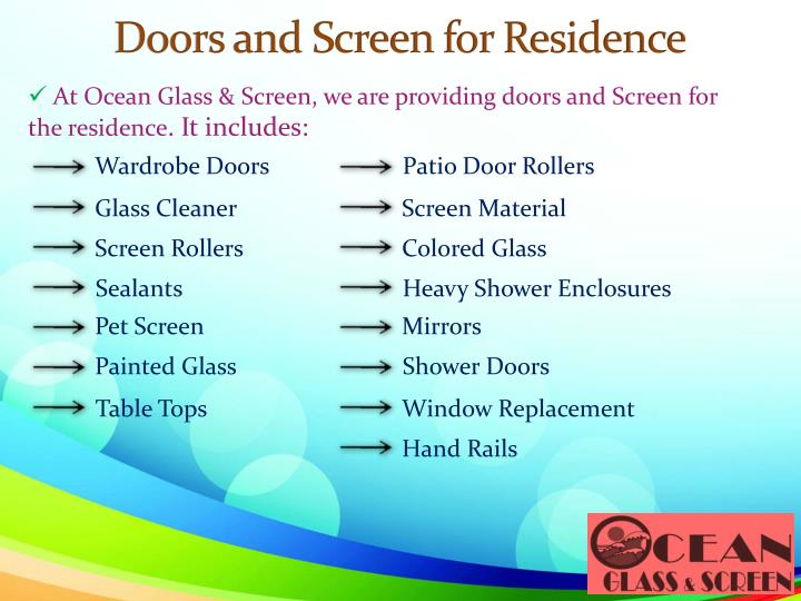 Doors and screen for residence
