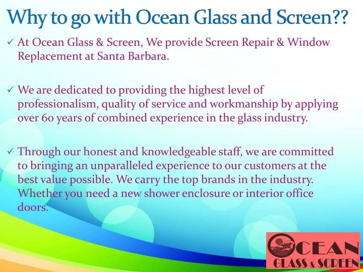 Why to go with ocean glass and screen