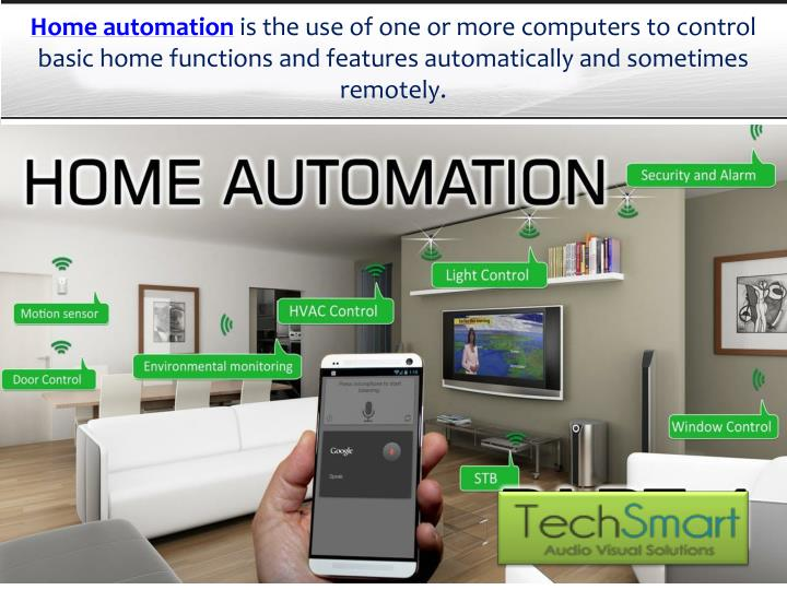 Ppt home automation smart home system tech smart for Home automation system