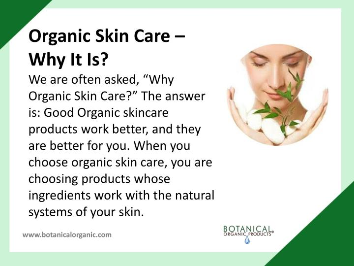 Organic Skin Care – Why It Is?