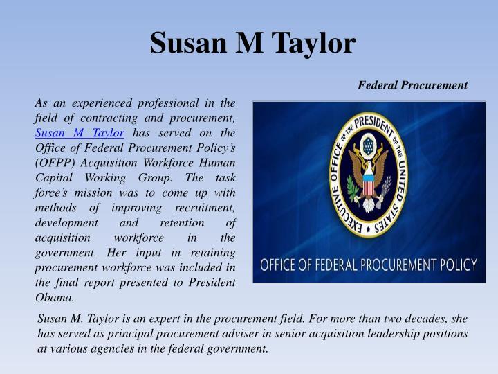 Susan M Taylor
